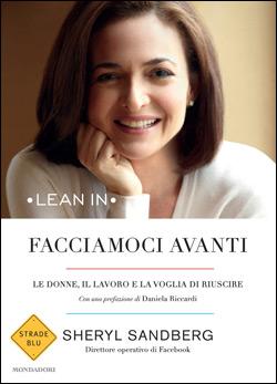 Libro Facciamoci avanti Sheryl Sandberg
