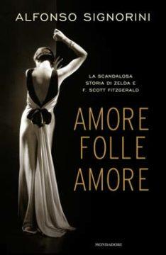 Libro Amore folle amore Alfonso Signorini