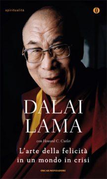 Libro L'arte della felicità in un mondo in crisi Dalai Lama