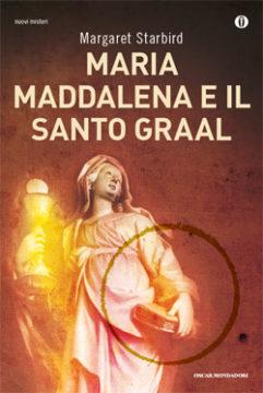 Libro Maria Maddalena e il santo Graal Margaret Starbird