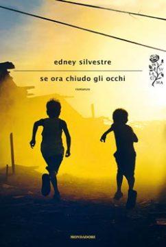 Libro Se ora chiudo gli occhi Edney Silvestre