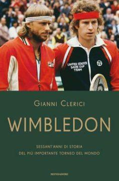 Libro Wimbledon Gianni Clerici