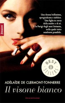 Libro Il visone bianco Adélaide de Clermont-Tonnerre