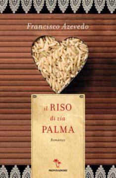 Libro Il riso di zia Palma Francisco Azevedo