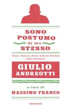 Libro Sono postumo di me stesso Massimo Franco