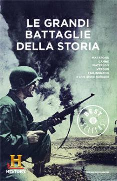 Libro Le grandi battaglie della storia History Channel
