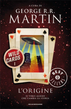 Libro Wild Cards 1. L'origine George R.R. Martin