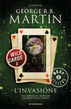 Libro Wild Cards 2. L'invasione George R.R. Martin