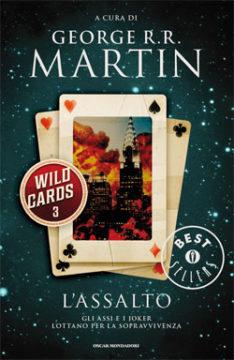 Libro Wild Cards 3. L'assalto George R.R. Martin