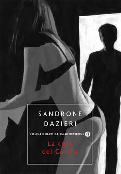 Libro La cura del gorilla Sandrone Dazieri