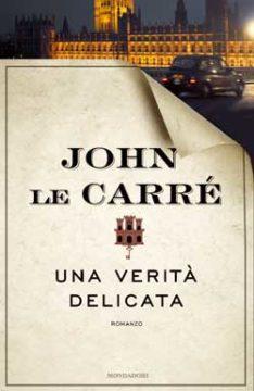 Libro Una verità delicata John le Carré