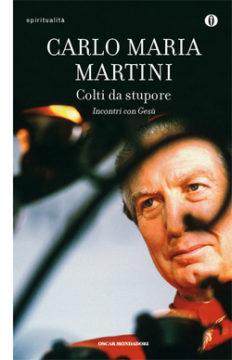 Libro Colti da stupore Carlo Maria Martini