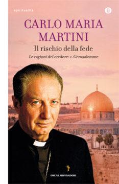 Libro Il rischio della fede Carlo Maria Martini