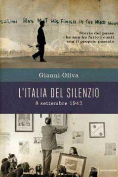 Libro L'Italia del silenzio Gianni Oliva