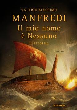Libro Il mio nome è Nessuno – Il ritorno Valerio Massimo Manfredi