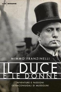 Libro Il duce e le donne Mimmo Franzinelli