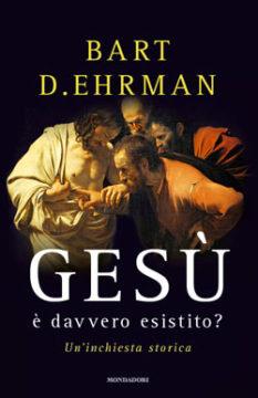Gesù è davvero esistito?