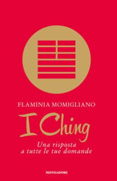 Libro I Ching Flaminia Momigliano