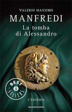 Libro La tomba di Alessandro Valerio Massimo Manfredi