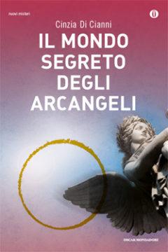 Il mondo segreto degli Arcangeli