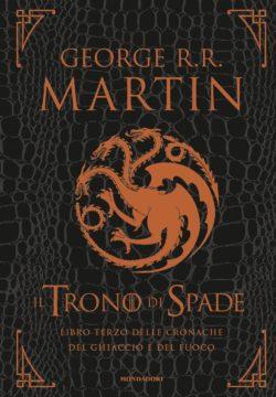 Libro Il Trono di Spade – Libro terzo delle cronache del Ghiaccio e del Fuoco George R.R. Martin