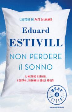 Libro Non perdere il sonno Eduard Estivill