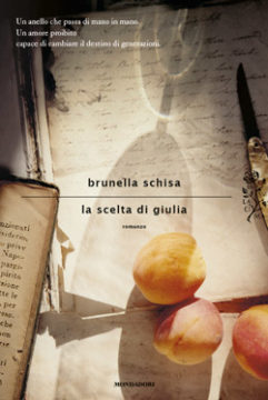 Libro La scelta di Giulia Brunella Schisa