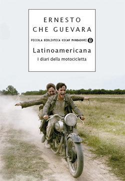 Libro Latinoamericana. I diari della motocicletta Ernesto Che Guevara