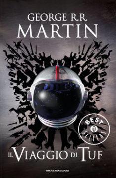 Libro Il viaggio di Tuf George R.R. Martin