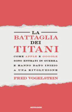 Libro La battaglia dei Titani Fred Vogelstein