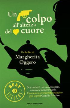 Libro Un colpo all'altezza del cuore Margherita Oggero