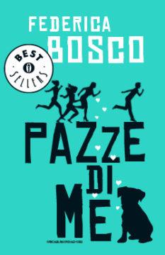 Libro Pazze di me Federica Bosco