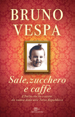 Libro Sale, zucchero e caffé Bruno Vespa