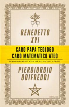 Caro papa teologo, caro matematico ateo