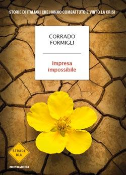 Libro Impresa impossibile Corrado Formigli