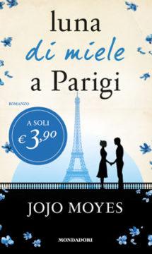 Libro Luna di miele a Parigi Jojo Moyes