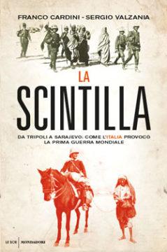 Libro La scintilla Franco Cardini, Sergio Valzania