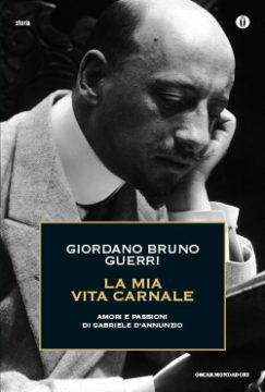 Libro La mia vita carnale Giordano Bruno Guerri