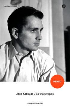 Libro La vita stregata Jack Kerouac