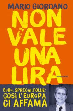 Libro Non vale una lira Mario Giordano