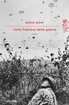 Libro L'arte francese della guerra Alexis Jenni
