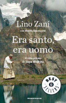 Libro Era santo, era uomo Lino Zani