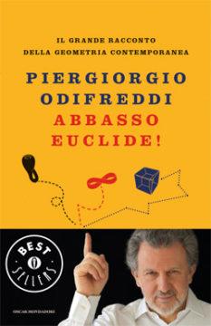 Libro Abbasso Euclide! Piergiorgio Odifreddi