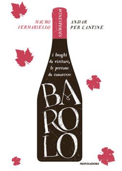 Libro Andar per cantine – Barolo Mauro Fermariello