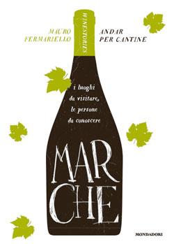 Libro Andar per cantine – Marche Mauro Fermariello