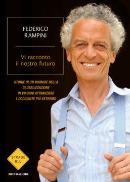 Libro Vi racconto il nostro futuro. Libro + DVD Federico Rampini