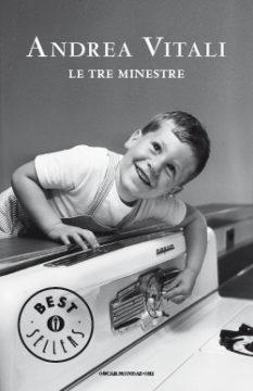 Libro Le tre minestre Andrea Vitali