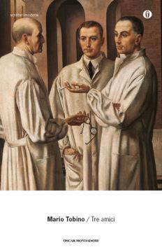 Libro Tre amici Mario Tobino