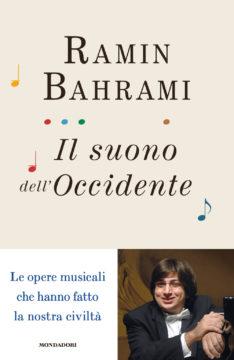 Libro Il suono dell'occidente Ramin Bahrami