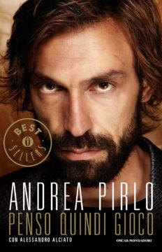 Libro Penso quindi gioco Andrea Pirlo